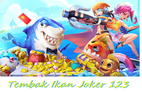 Tembak Ikan Joker 123